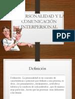 La Personalidad y La Comunicación Interpersonal