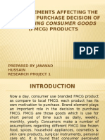 BRAND ELEMENTS AFFECTING THE  CONSUMER PURCHASE DECISION OF  FAST-MOVING CONSUMER GOODS  (FMCG) PRODUCTS