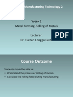 manufacturing  Week 2a- Rolling of Metals