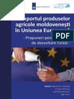 Exportul Produselor Agricole Moldoveneşti În UniunExportul Produselor Agricole Moldoveneşti În Uniunea Europeană