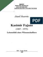 Kasimir Fajans - Lebensbild Eines Wissenschaftlers (Hurwic)