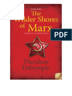 Theodore Dalrymple the Wilder Shores of Marx