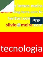 Silvio Meira 2009-11-05 Conlide Brasilia Tecnologia Redes Educação