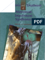 Diagnosis and Treatment of Movement Impairment Syndromes