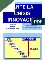 Ante La Crisis, InnovaciÓn