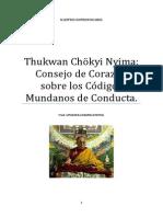 Thukwan Chokyi Nyima Consejos de Corazón Sobre Los Codigos de Conducta Mundanos.