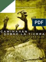 Caminaran Sobre La Tierra - Miguel Aguerralde - 14249 - Spa