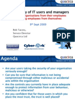 The security of IT users and managers - Protecting organisations from their employee - Protecting employees from themselves