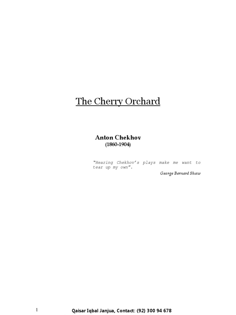 a literary analysis of the cherry orchad by anton chekhov The cherry orchard was the last play anton chekhov wrote the cherry orchard by chekhov: summary, characters & analysis related lord of the flies literary.