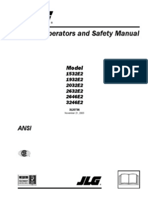jlg 1532-e2 1932-e2 2032-e2 2632-e2 2646-e2 3246-e2 operation manual |  elevator | safety  scribd