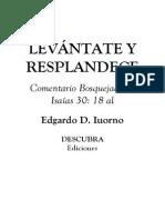 LEVANTATE Y RESPLANDECE