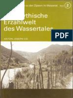 Die mythische Erzählwelt des Wassertales / Viseu de Sus / Zipter / ANTON-JOSEPH ILK