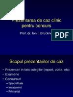 Ion Bruckner - Prezentarea de Caz Clinic