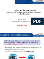 Preparing for the new normal - The short and long term effects of the recession on the IT market