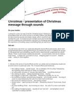 BIC Christmas Presentation of Christmas Message Through Sounds