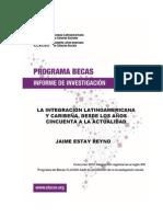 Informa de Investigación - La Integración latinoamericana y caribeña, desde los años cincuenta a la actualidad
