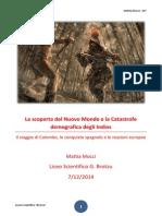 La Scoperta Del Nuovo Mondo e La Catastrofe Demografica Degli Indios