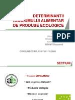 Determinantii consumului alimentar de produse ecologice.pps