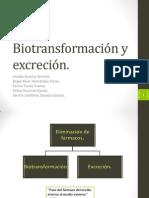 Biotransformación y Excreción