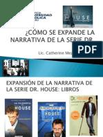 CÓMO SE EXPANDE LA NARRATIVA DE HOUSE.pptx
