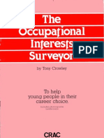 The Occpational Interests Surveyor.  For those wishing to or having to avoid Higher Education. Tony Crowley