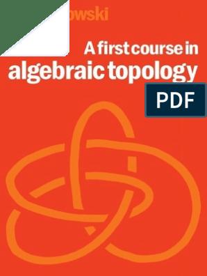 79356060 a First Course in Algebraic Topology c Kosniowski