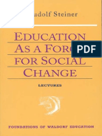 Rudolf Steiner - Education as a Force for Social Change