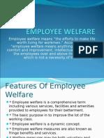 Employee Welfare