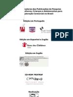 Parceiros Patrocinadores Das Publicações Da Pesquisa Sobre