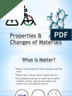 properties  changes of materials