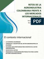 RETOS DE LA AGROINDUSTRIA COLOMBIANA FRENTE A LOS.pptx