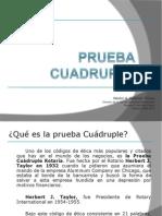 PRUEBA+CUADRUPLE