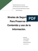 Niveles de seguridad para Preservar el Contenido y Uso de la Información