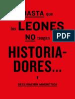 Hasta Que Los Leones tengan historiadores