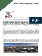 Ebola Virus, Mentira y Engaño. Mineras Robo y Denuncias