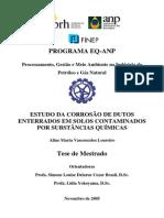 ESTUDO DA CORROSÃO DE DUTOS ENTERRADOS EM SOLOS CONTAMINADOS POR SUBSTÂNCIAS QUÍMICASlineMartaVasconcelos PRH13 UFRJ-EQ M