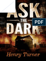 Ask the Dark by Henry Turner (Excerpt)