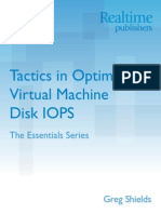 Tactics in Optimizing Virtual Machine Disk IOPS