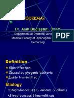 Kuliah Pioderma Dr Asih Budiastuti