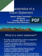 Characteristicsofavisionstatement 05-06-2014 140506114508 Phpapp02