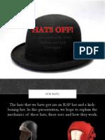 Hats off!