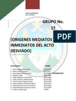 ORIGENES MEDIATOS E INMEDIATOS DEL ACTO DESVIADO