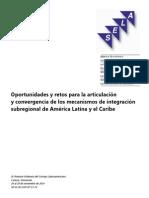 Oportunidades y retos para la articulación y convergencia de los mecanismos de integración subregional de América Latina y el Caribe