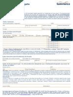Novo FormulaFORMULARIO DE SOLICITAÇÃO DE RESGATE SUL AMÉRICArio de Solicitação de Resgate Sul América