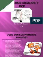 PRIMEROS AUXILIOS Y RCP PAULINA ULLOA.ppt