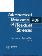 Mechanical Relaxation of Residual Stress