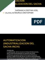 Industrialización Sachainchi.pptx