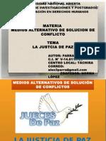La Justicia de Paz Como Medio de..