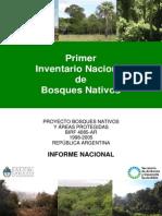 Primer Inventario Nacional de Bosques Nativos