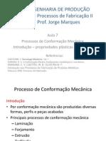 2014-1 Proc Fabr. II - Aula 7 Propriedades Mec Dos Metais